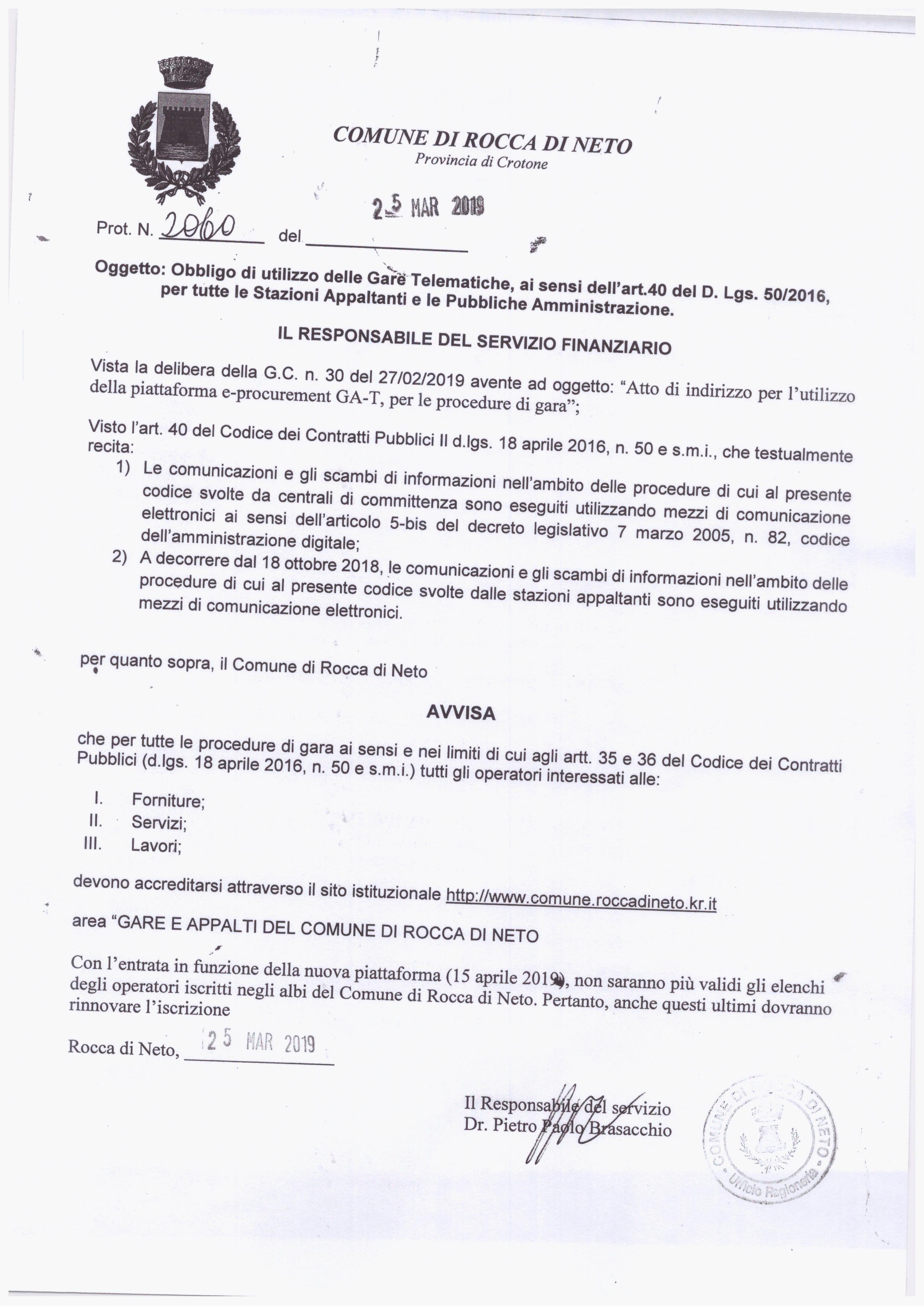 ACCREDITAMENTO IMPRESE per forniture, servizi e lavori con il sistema delle Gare Telematiche, ai sensi dell'art.40 del D. Lgs. 50/2016, per tutte le Stazioni Appaltanti e le PA